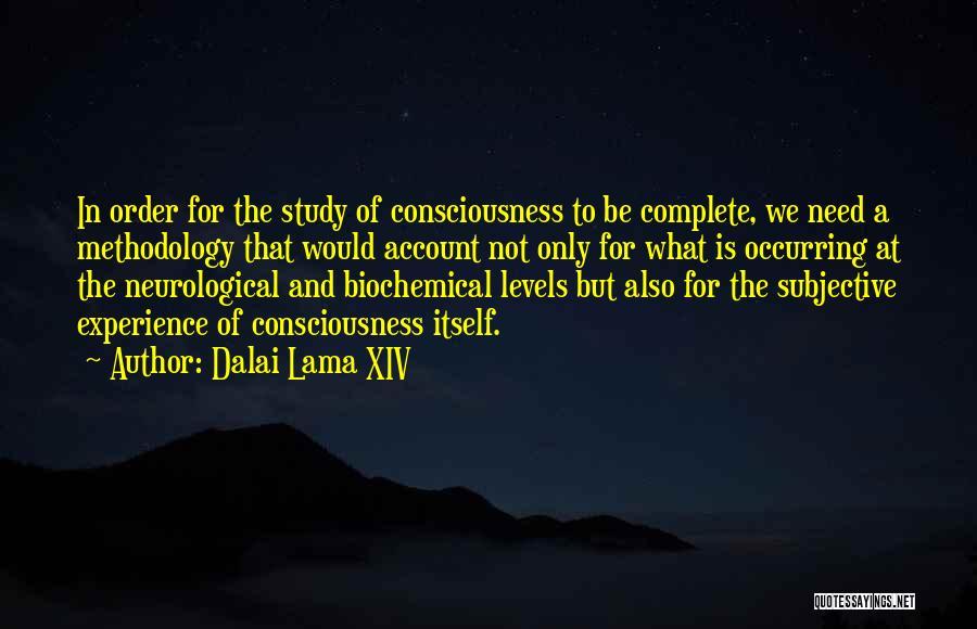 Methodology Quotes By Dalai Lama XIV