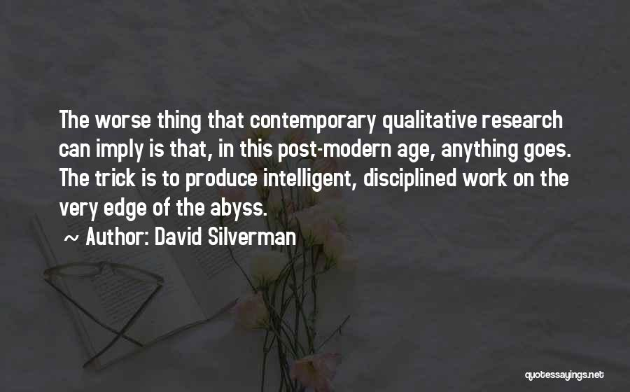Methodology Quotes By David Silverman
