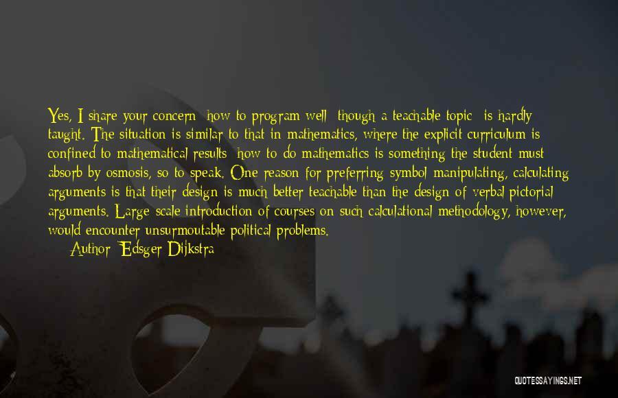 Methodology Quotes By Edsger Dijkstra