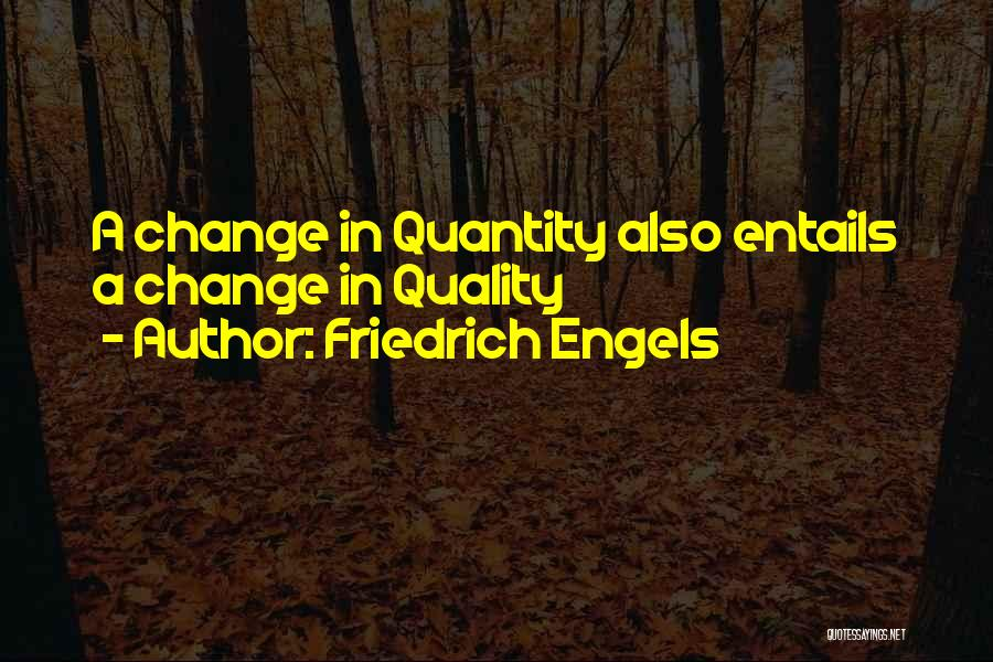 Methodology Quotes By Friedrich Engels