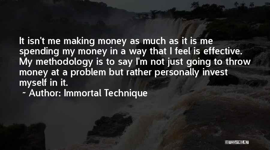 Methodology Quotes By Immortal Technique