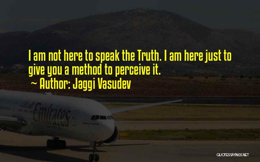 Methodology Quotes By Jaggi Vasudev