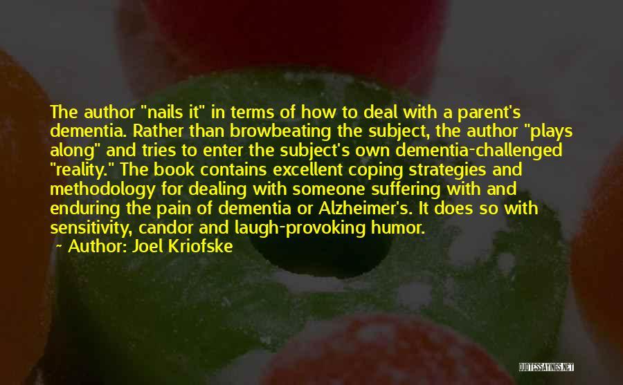 Methodology Quotes By Joel Kriofske