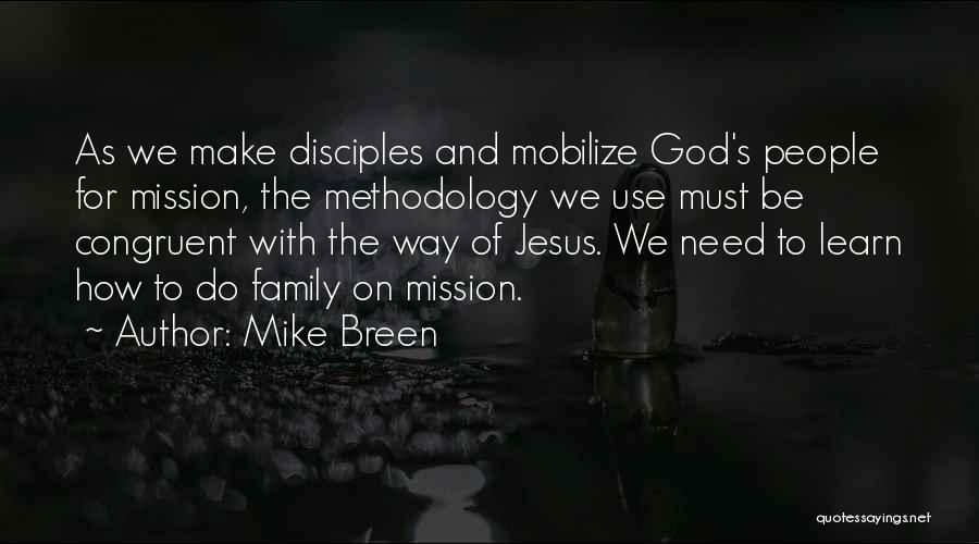 Methodology Quotes By Mike Breen