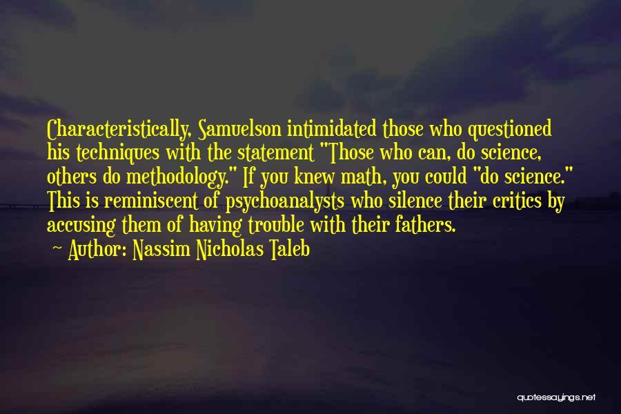 Methodology Quotes By Nassim Nicholas Taleb