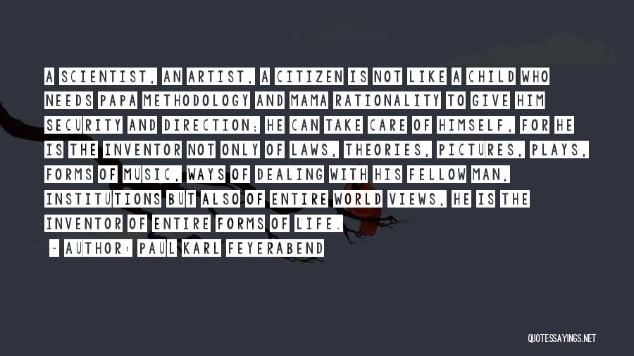 Methodology Quotes By Paul Karl Feyerabend