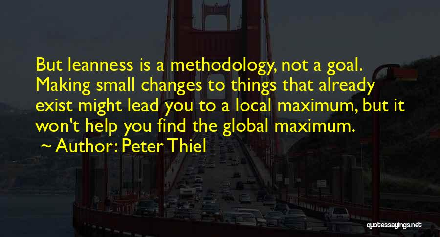 Methodology Quotes By Peter Thiel