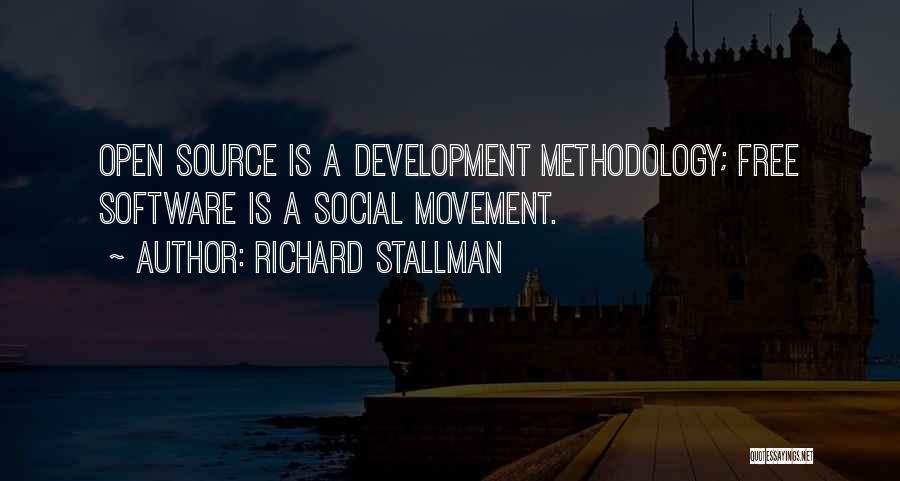 Methodology Quotes By Richard Stallman