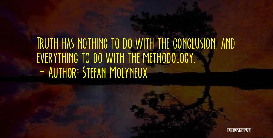 Methodology Quotes By Stefan Molyneux