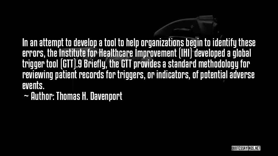 Methodology Quotes By Thomas H. Davenport