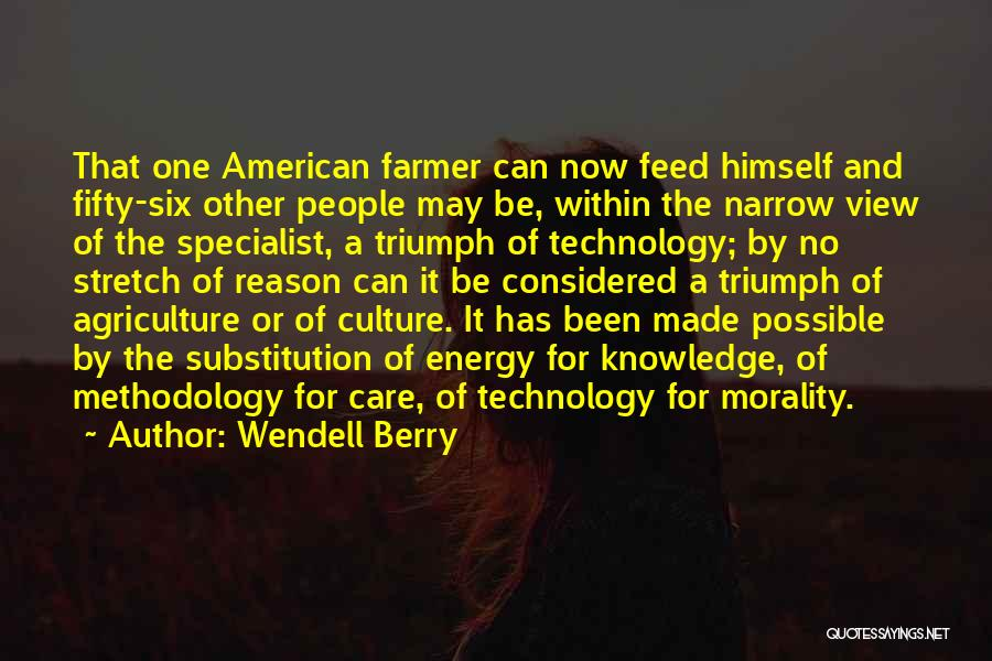 Methodology Quotes By Wendell Berry