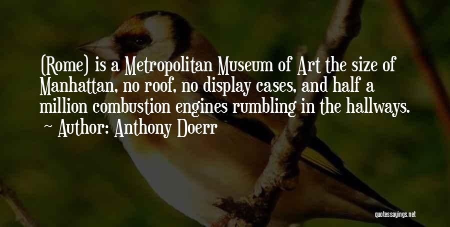 Metropolitan Anthony Quotes By Anthony Doerr