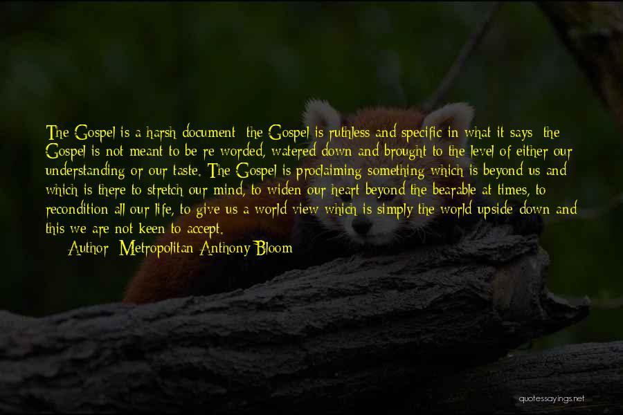 Metropolitan Anthony Quotes By Metropolitan Anthony Bloom