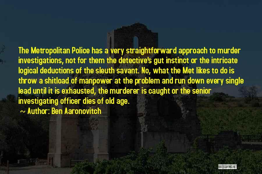 Metropolitan Quotes By Ben Aaronovitch