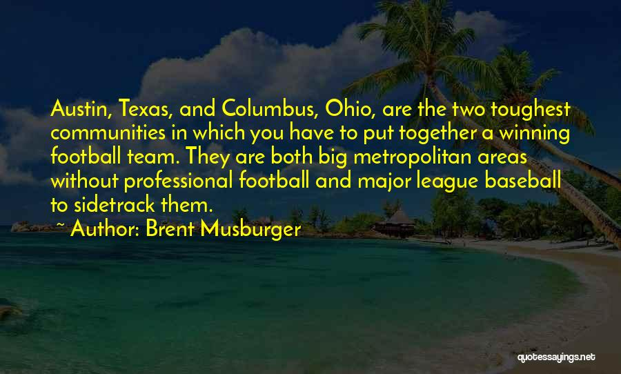 Metropolitan Quotes By Brent Musburger