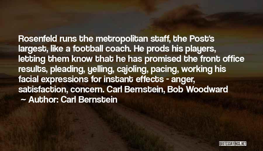 Metropolitan Quotes By Carl Bernstein