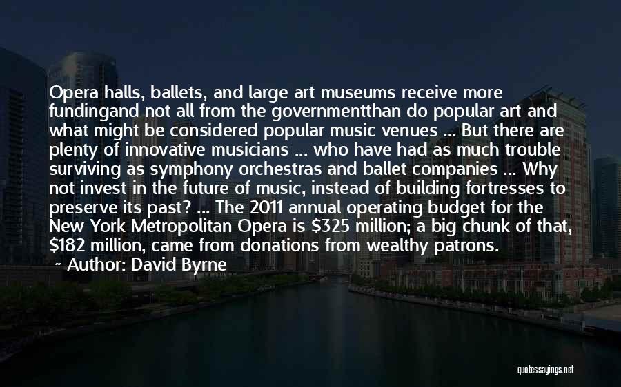 Metropolitan Quotes By David Byrne
