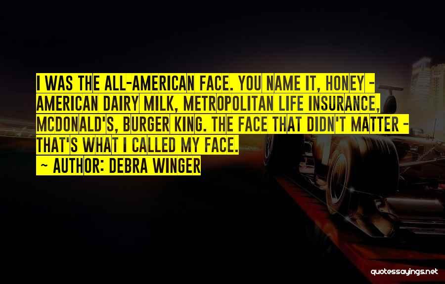 Metropolitan Quotes By Debra Winger