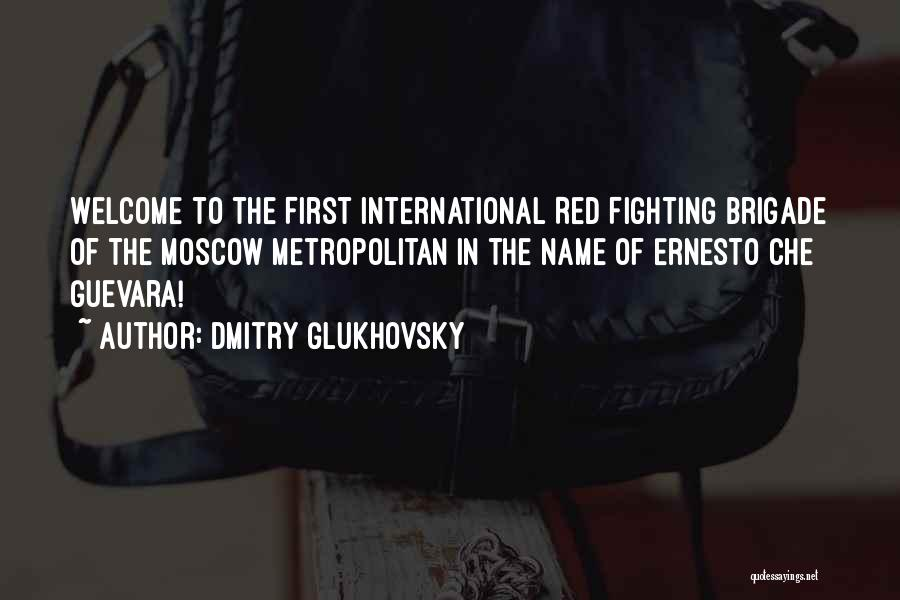 Metropolitan Quotes By Dmitry Glukhovsky