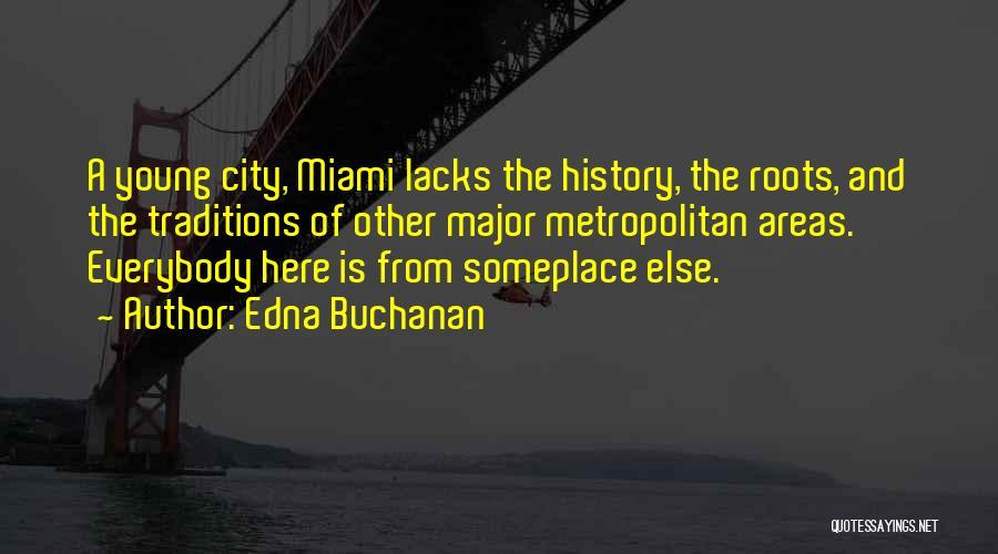 Metropolitan Quotes By Edna Buchanan