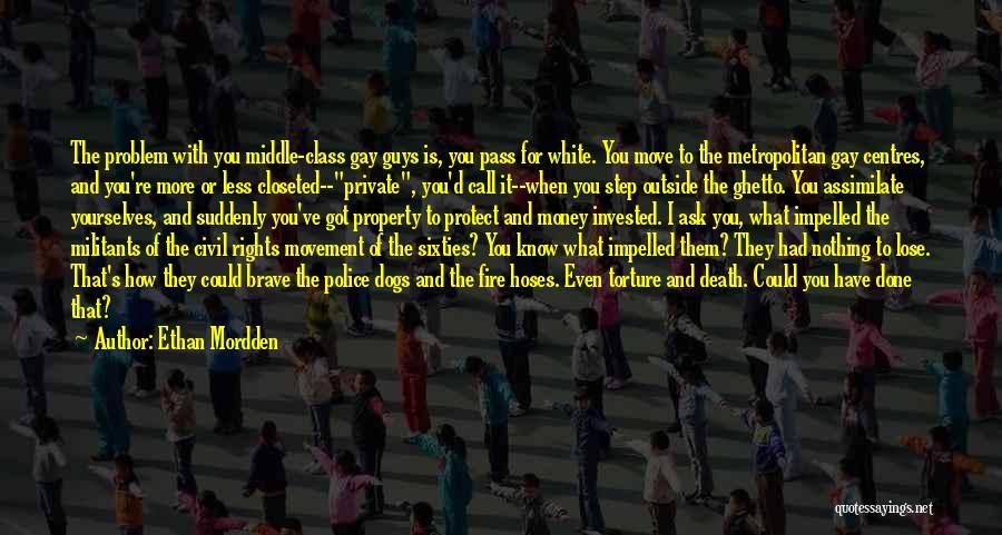 Metropolitan Quotes By Ethan Mordden