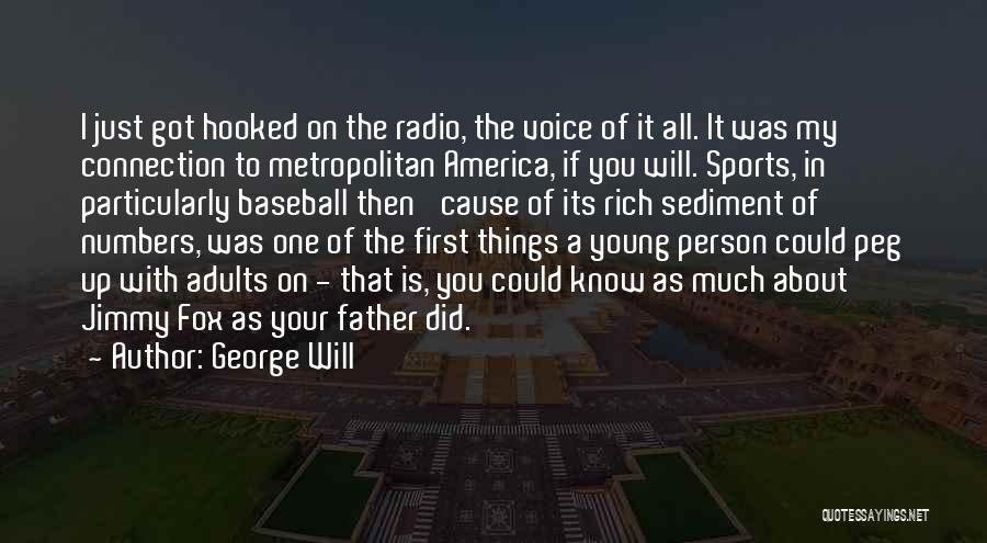 Metropolitan Quotes By George Will