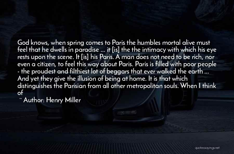 Metropolitan Quotes By Henry Miller