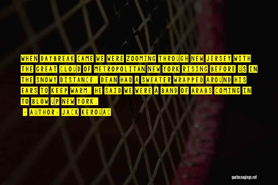 Metropolitan Quotes By Jack Kerouac