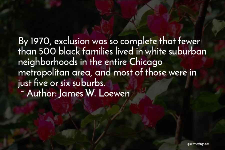 Metropolitan Quotes By James W. Loewen