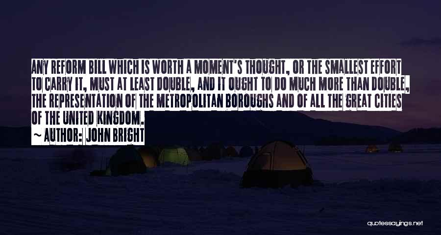 Metropolitan Quotes By John Bright