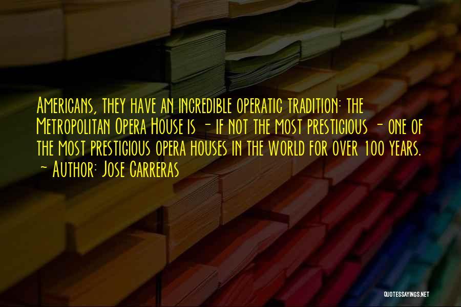 Metropolitan Quotes By Jose Carreras