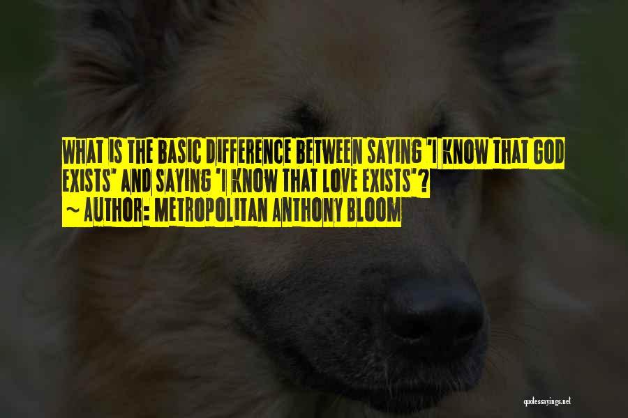 Metropolitan Quotes By Metropolitan Anthony Bloom