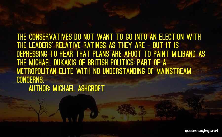 Metropolitan Quotes By Michael Ashcroft