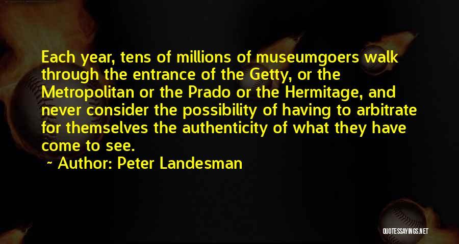 Metropolitan Quotes By Peter Landesman