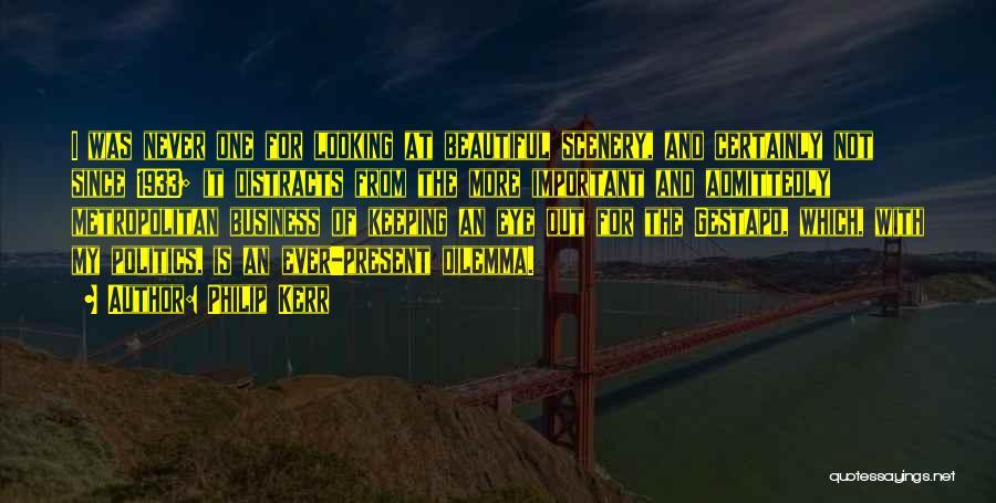 Metropolitan Quotes By Philip Kerr