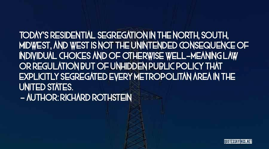 Metropolitan Quotes By Richard Rothstein