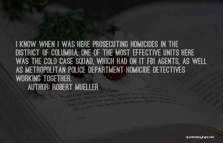 Metropolitan Quotes By Robert Mueller
