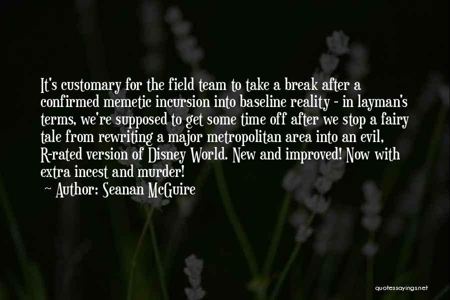 Metropolitan Quotes By Seanan McGuire