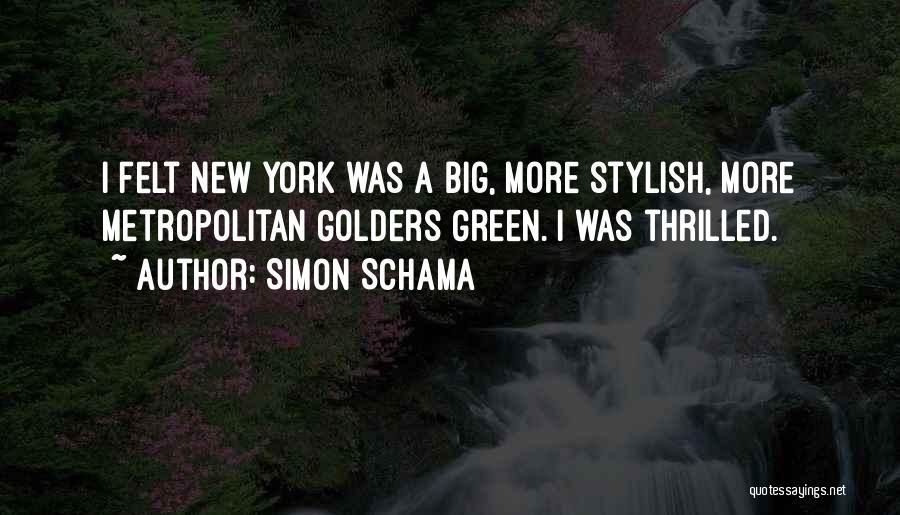 Metropolitan Quotes By Simon Schama