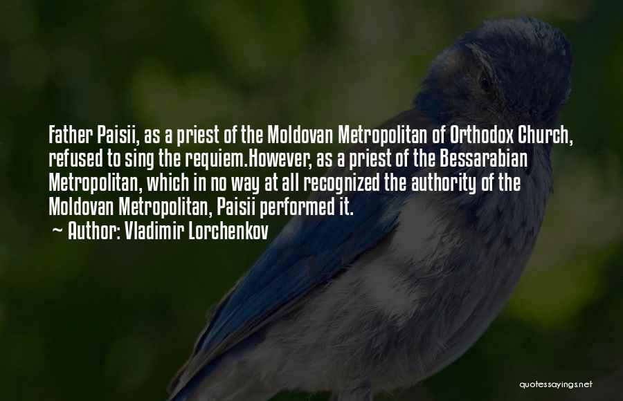 Metropolitan Quotes By Vladimir Lorchenkov