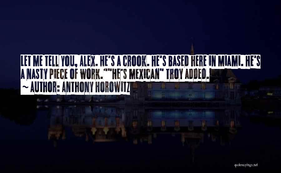 Mexican Quotes By Anthony Horowitz