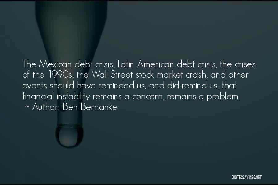 Mexican Quotes By Ben Bernanke