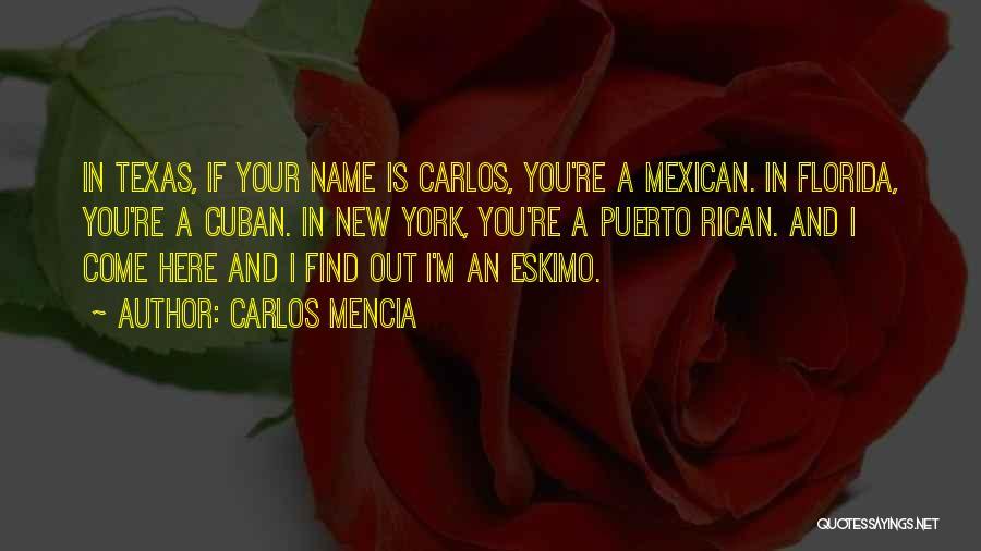 Mexican Quotes By Carlos Mencia