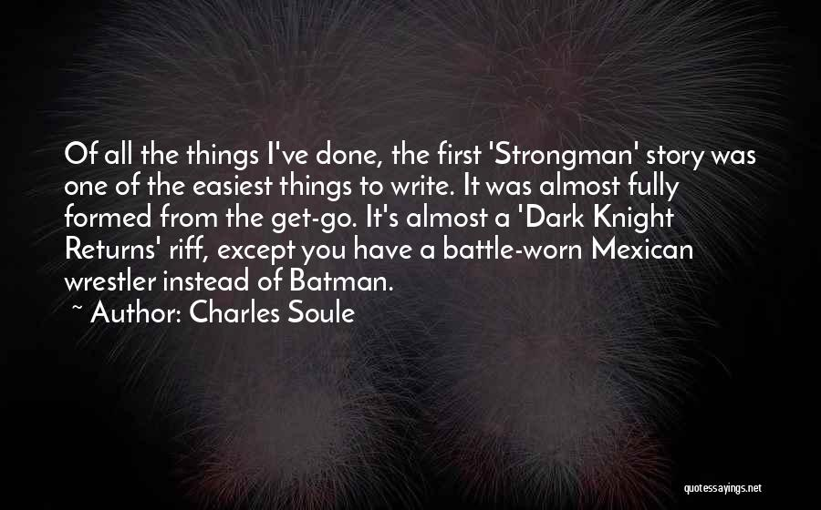 Mexican Quotes By Charles Soule
