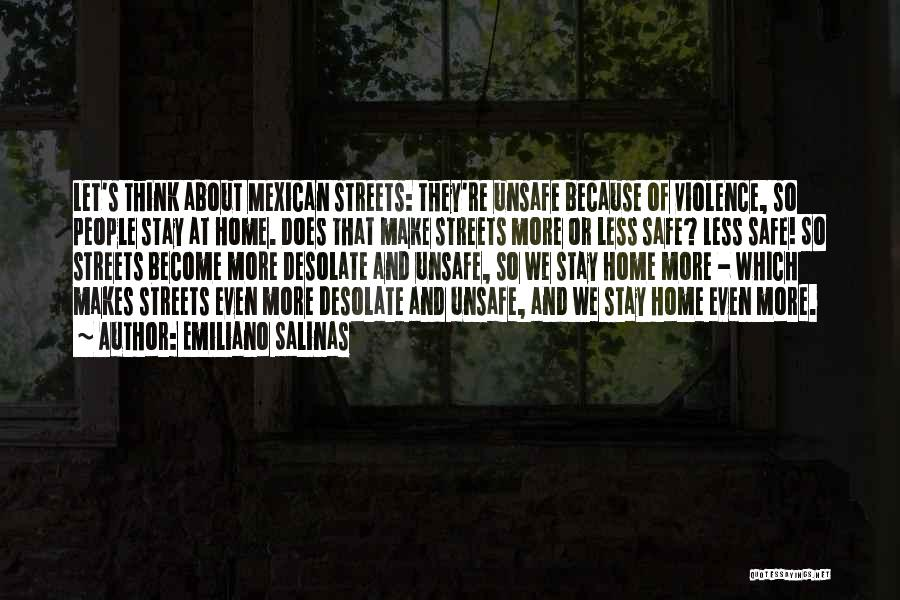 Mexican Quotes By Emiliano Salinas