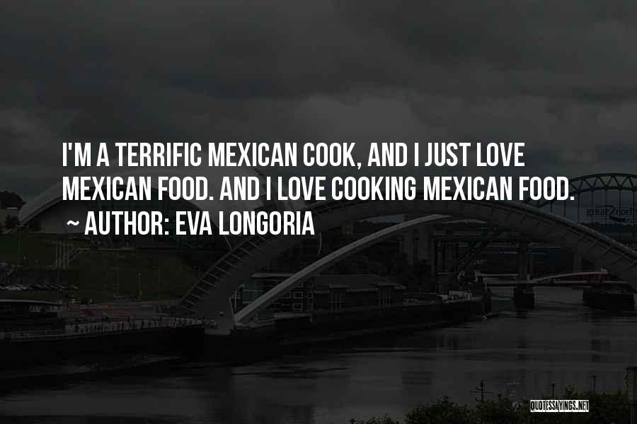Mexican Quotes By Eva Longoria
