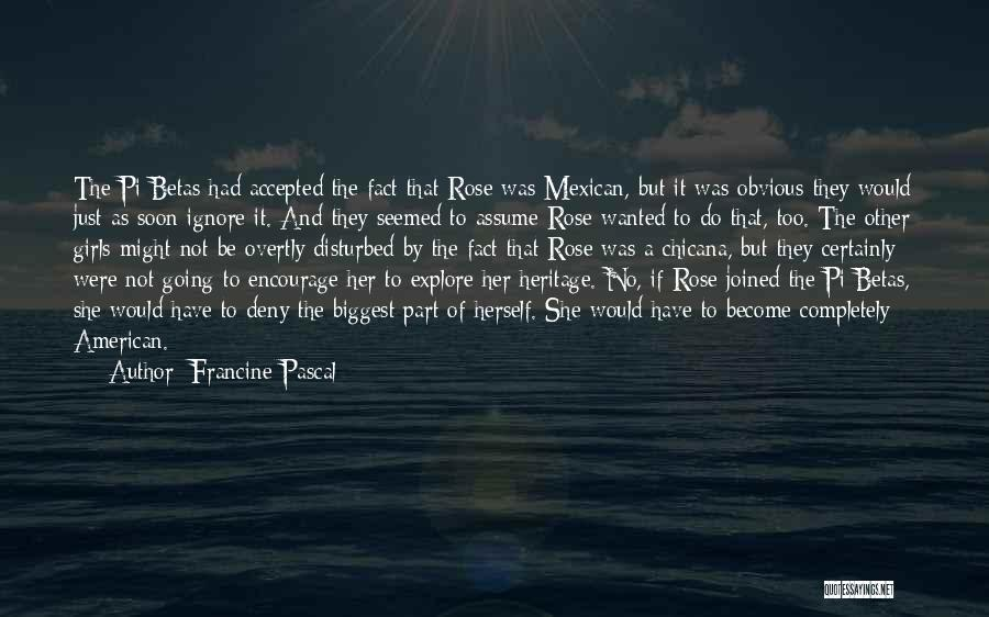 Mexican Quotes By Francine Pascal