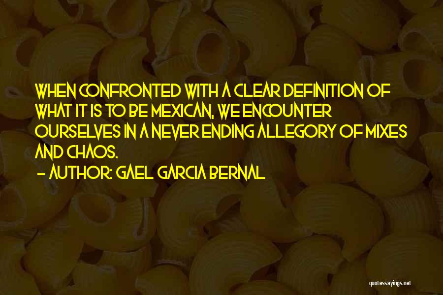 Mexican Quotes By Gael Garcia Bernal