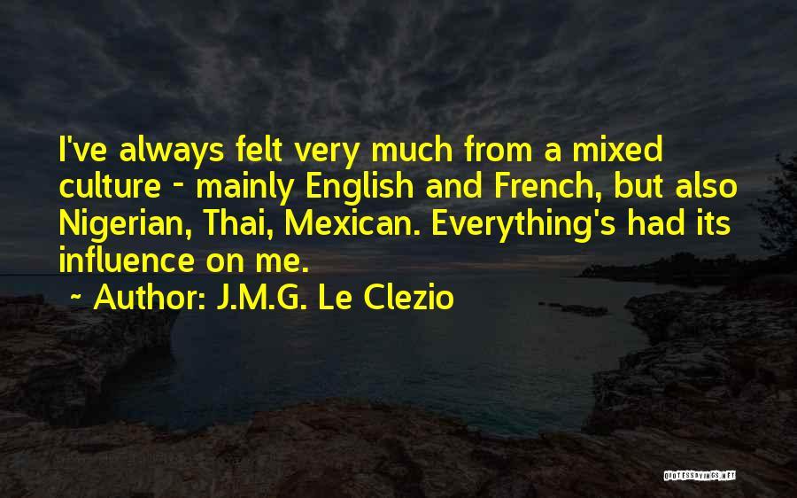 Mexican Quotes By J.M.G. Le Clezio