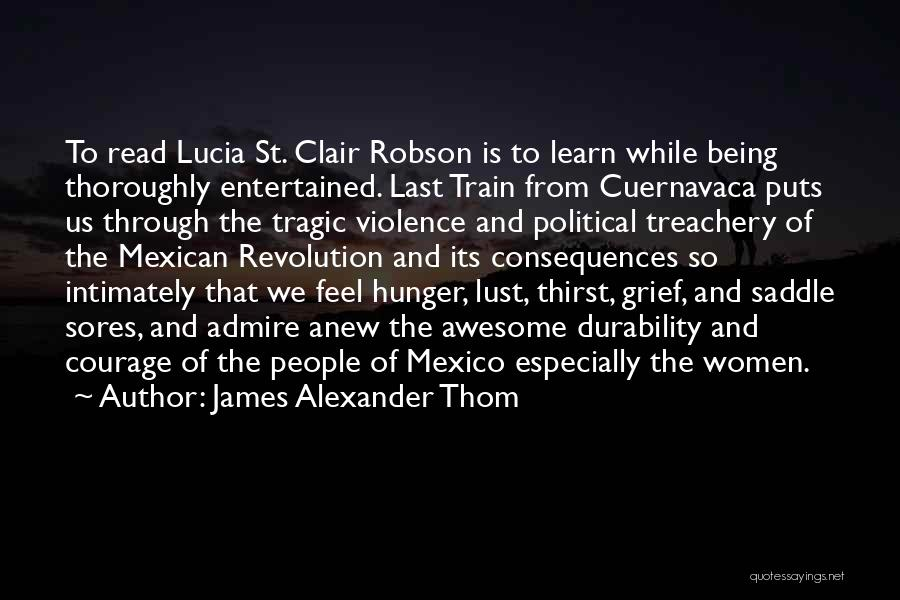 Mexican Quotes By James Alexander Thom